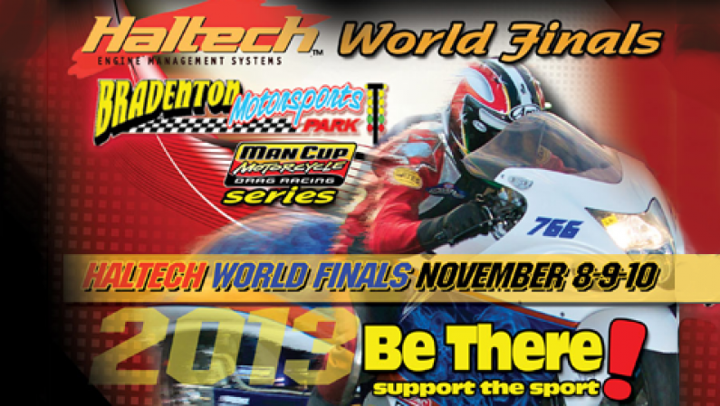 Haltech World Finals @ Bradenton Motorsports 11/8-10/13