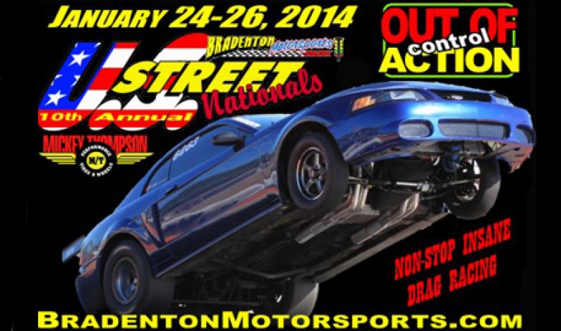 10th US Street Nationals @ Bradenton Jan 24- 26, 2014