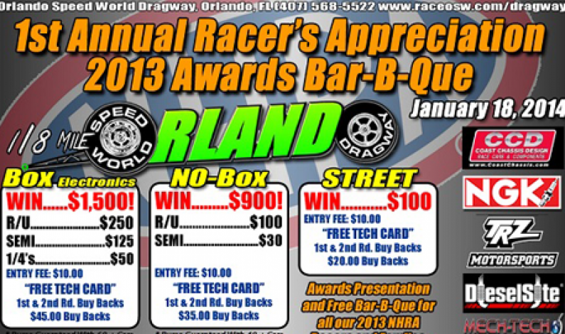 1st Annual Racer's Appreciation Race & Awards Bar-B-Que @ Orlando Speed World