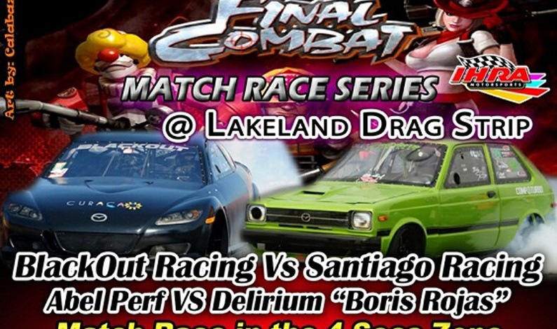 FINAL COMBAT IMPORT Match Race Blackout vs Santiago Racing