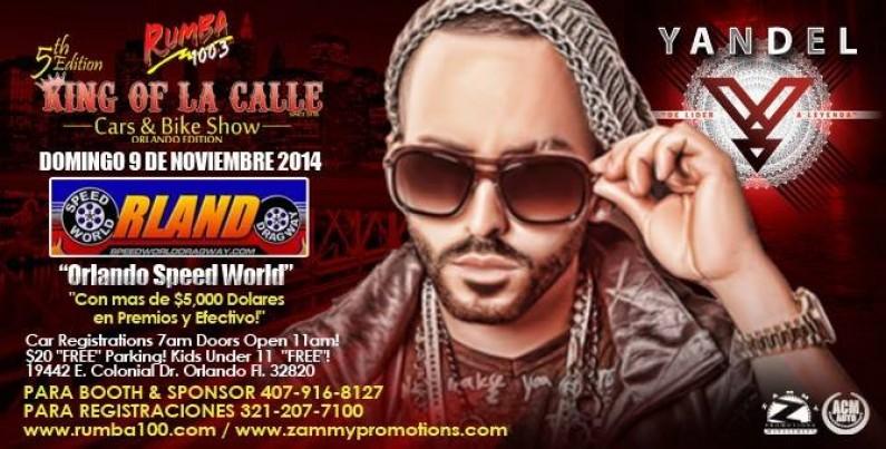KING of la CALLE @ Orlando Speed World Nov 9