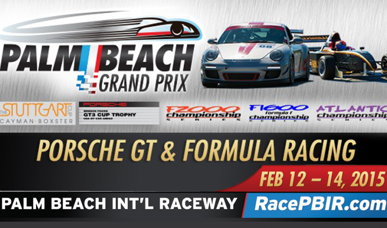 Palm Beach Grand Prix @ PBIR February 12-14, 2015