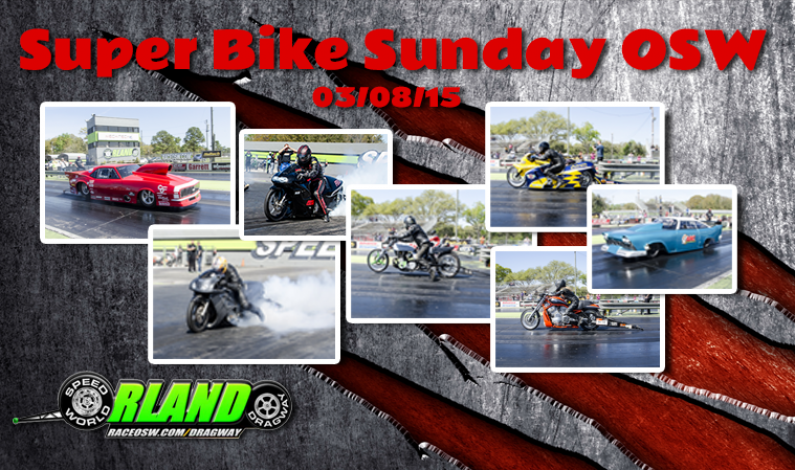 Super Bike Sunday OSW 03/08/15