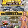 20th Annual Haltech World Cup Finals – Import vs. Domestic  November 6-8, 2015.