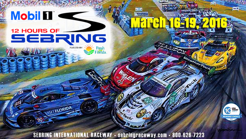 12 Hours of Sebring March 16-19, 2016