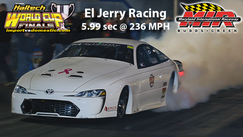 El Jerry driven by Ramon Matos 5.99 sec @ 236 MPH @ MIR