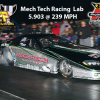 Mech Tech Racing Lab – 5.903 @ 239 MPH